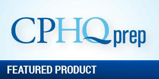 NAHQ's CPHQ Prep Package